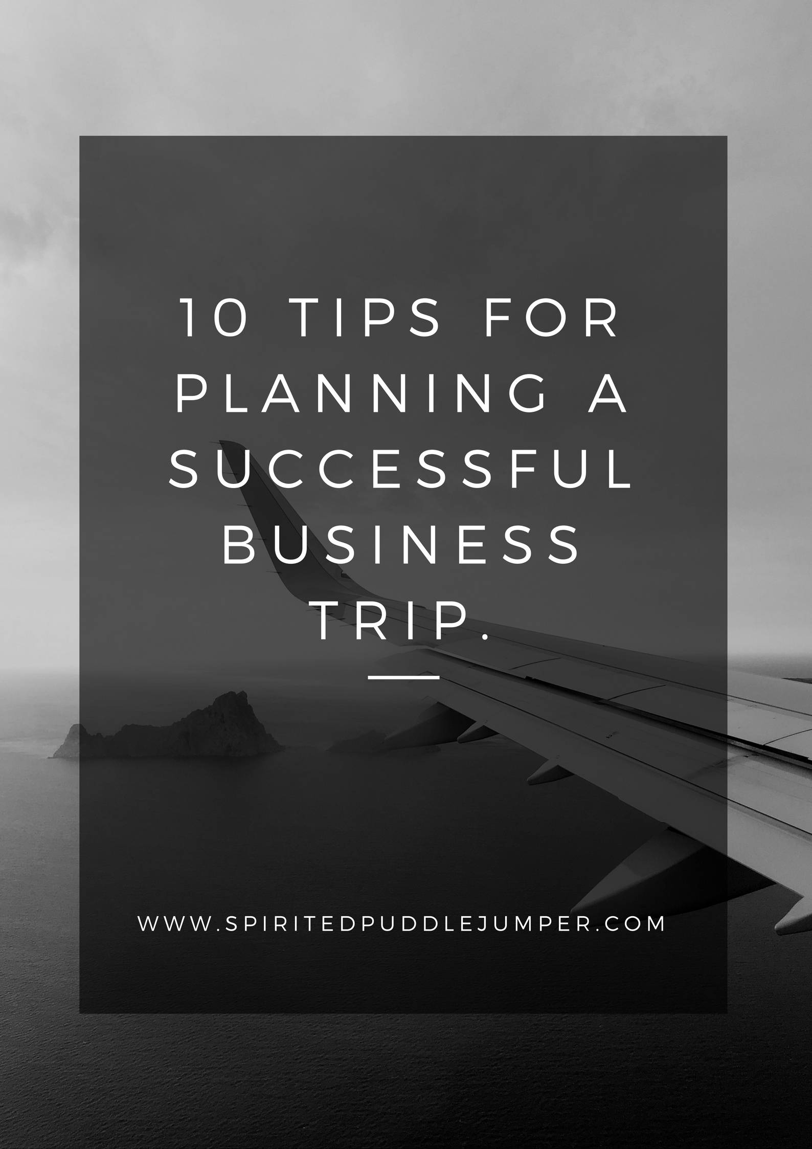 10 Tips for Planning a Successful Business Trip