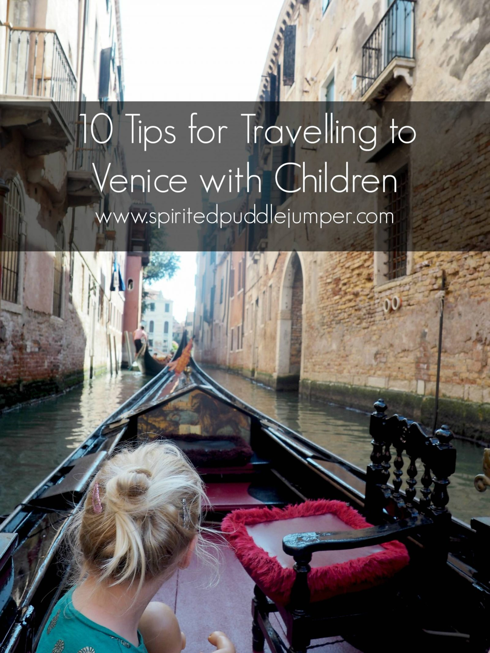 10 Tips for travelling to Venice with Children