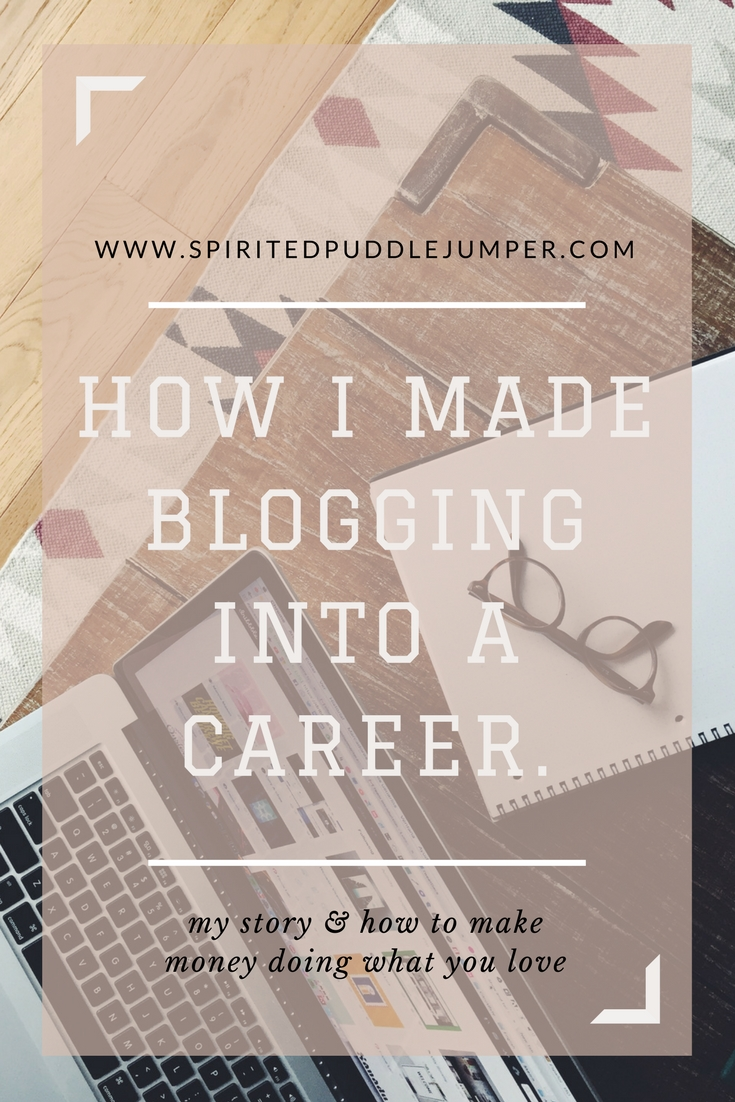 How I made blogging into a career
