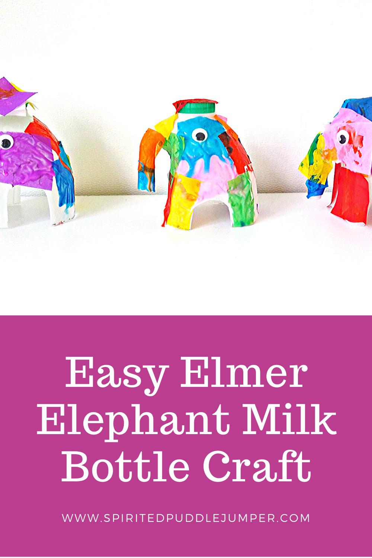 Elmer Elephant milk bottle craft